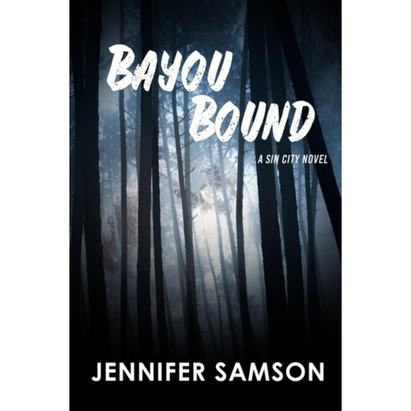 Bayou Bound: Sin City, #3 – Rakuten Kobo Canada