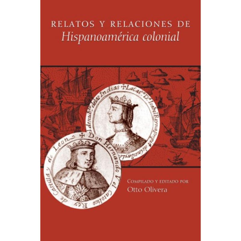 Relatos y relaciones de Hispanoamérica colonial – Rakuten Kobo Canada