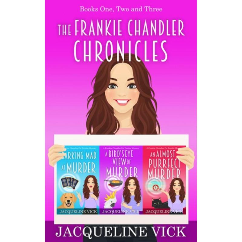The Frankie Chandler Chronicles: Books One, Two and Three: Frankie Chandler, Pet Psychic – Rakuten Kobo Canada